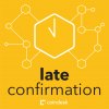 late confirmation podcast